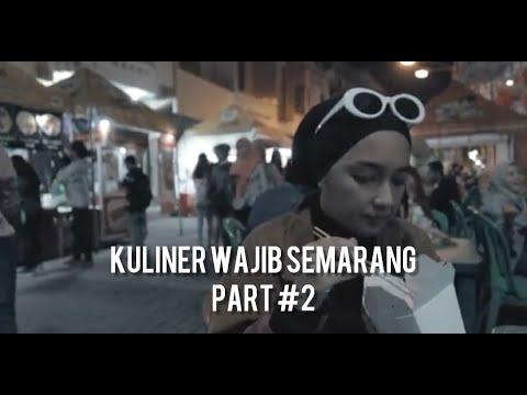 Download Vlog Makanan | Kuliner Wajib Semarang - Part #2 Mp4 baru