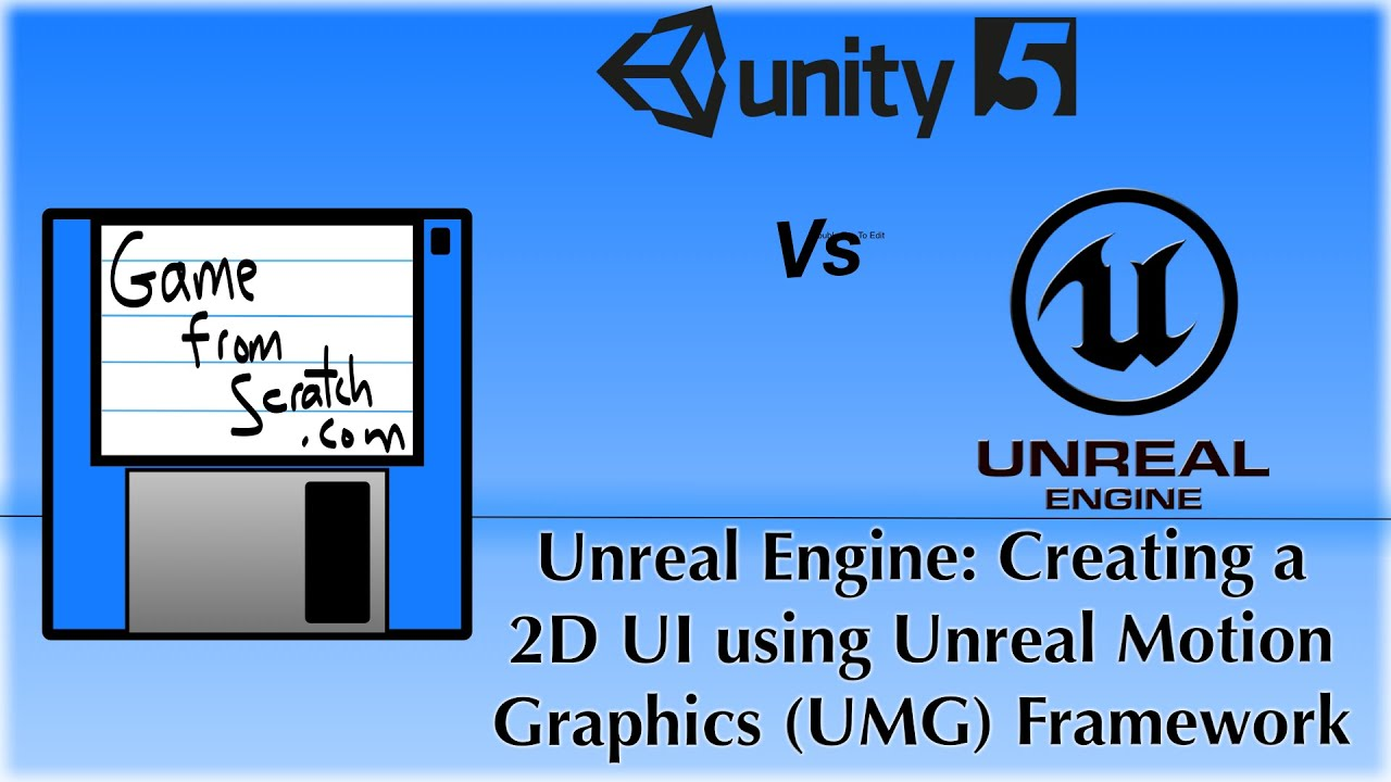 Unreal Engine 2D Tutorial Part 5: Creating a UI using Unreal Motion  Graphics (UMG) Framework