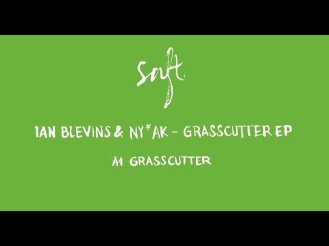 Ian Blevins & NY*AK - Grasscutter [SAFT11]