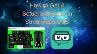 How to Get & Setup NohBoard on Streamlabs OBS