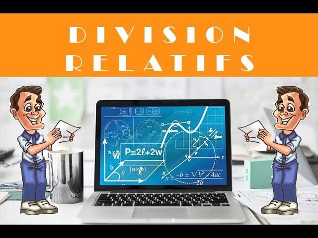 Division de deux nombres relatifs et quotient: EXERCICE MATHS