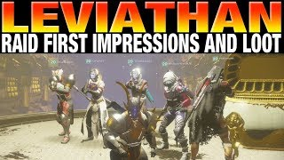 Destiny 2 - Leviathan Raid - First Impressions and Loot