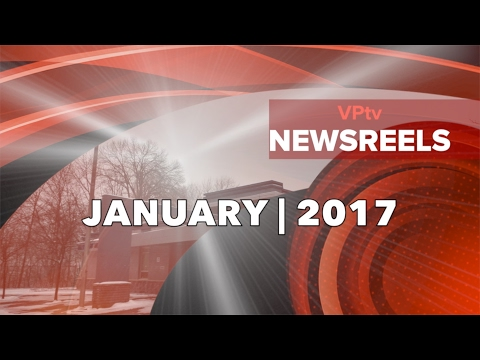 VPtv NEWSREELS | JANUARY 2017