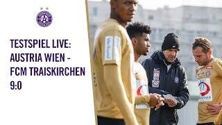 TESTSPIEL LIVE Austria Wien FCM Traiskirchen 9 0