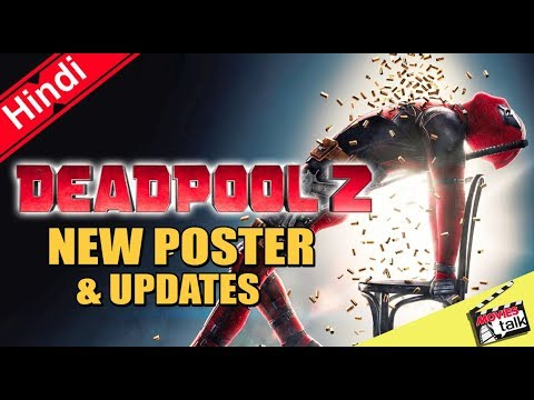 Deadpool 2 New Poster & Updates [Explained In Hindi]
