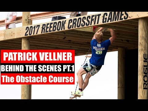 Patrick Vellner | Behind the Scenes Pt.1 - The Obstacle Course