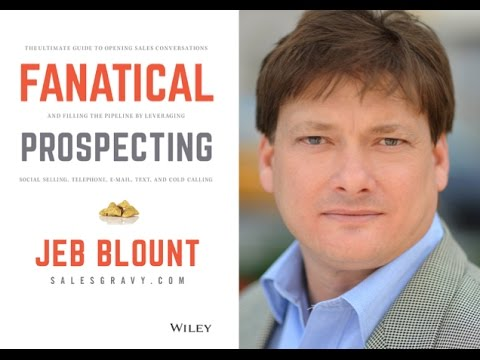 The Marketing Book Podcast Fanatical Prospecting By Jeb Blount