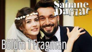 Şahane Damat 1. Bölüm Fragman