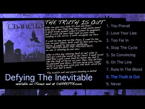 """""""The Truth Is Out"""" (8 of 9) - CHARETTA - [Defying The Inevitable - Video LP]"""