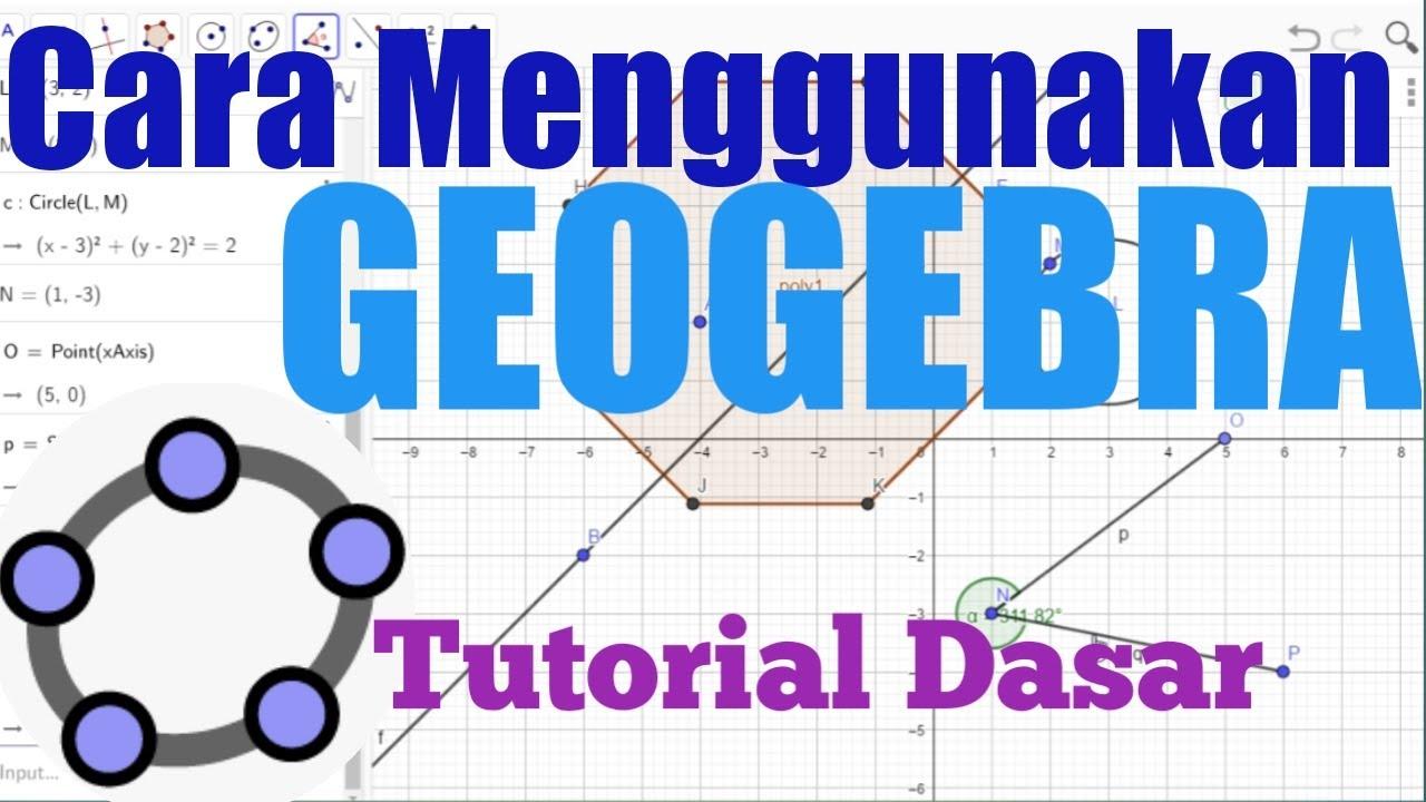 Geogebra Dasar | Tutorial 1