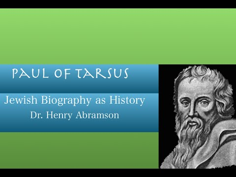 Who was Paul of Tarsus? Jewish Biography as History Dr. Henry Abramson