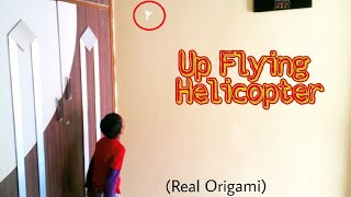 dIY Up Flying Paper Helicopter - How to Make  Flying Paper Helicopter at home(origami)No Rubber Band