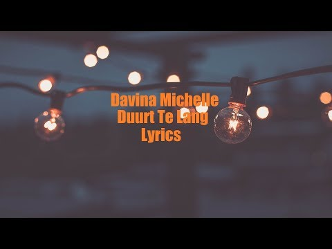 Davina Michelle - Duurt Te Lang JBX