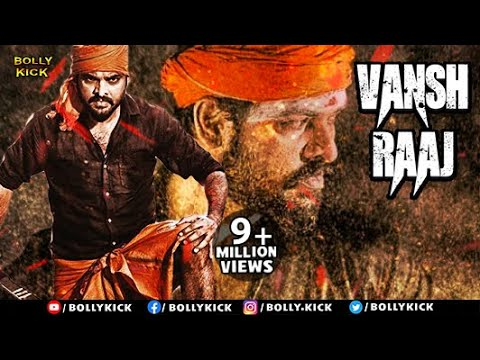 Download Vansh Raaj Full Movie | Hindi Dubbed Movies 2020 Full Movie | Action Movies