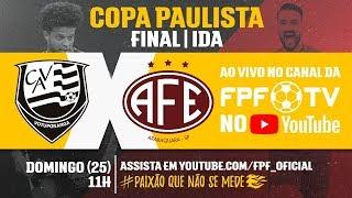 Votuporanguense 1 x 1 Ferroviária - Final - Copa Paulista 2018
