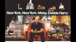 Watch Moby New York New York feat Debbie Harry video