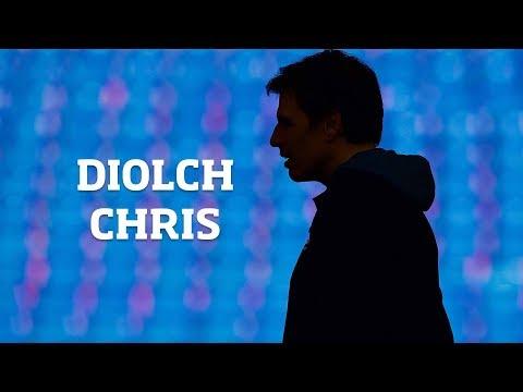 DIOLCH CHRIS