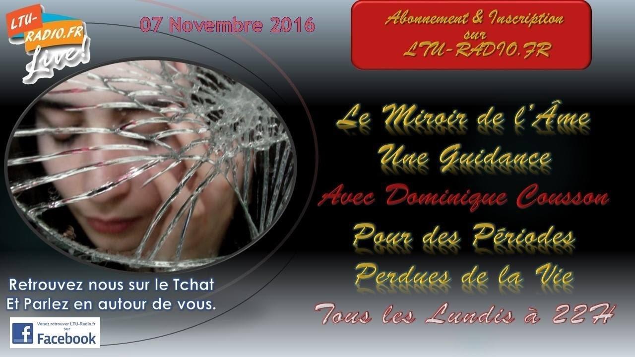 Le miroir de l'âme avec Dominique Guidance 07 11 2016