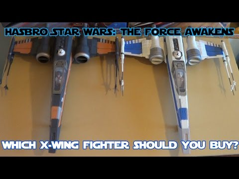 Hasbro Star Wars: The Force Awakens X-Wing Starfighter HD Comparison and Review