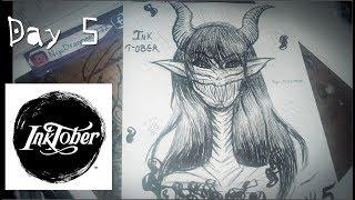 Inktober 2017 Day 5 : Large // Largo -  Demon Speed Drawing ( Original draw )