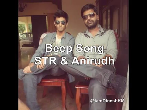 Beep Song by STR & Anirudh