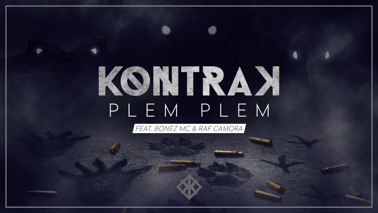 Kontra K Plem Plem Feat Raf Camora Bonez Mc Official Youtube