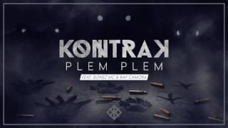 Kontra K - Plem Plem feat. Raf Camora & Bonez MC (Official)
