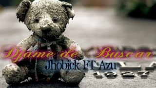 ♥Cancion para Dedicar ♥ Dejame de Buscar - Jhobick Zamora FT Azu / Rap Desamor 2015 (Video Lyric's)