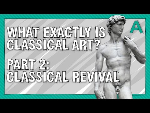 What Exactly is Classical Art? Part 2 Revival & Renaissance #withcaptions | ARTiculations