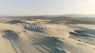 Rhythm With You - Official Lyric Video