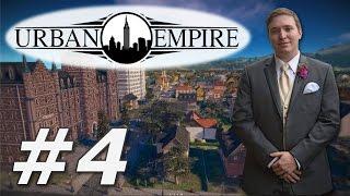 Urban Empire | Pravsburg - Part 4