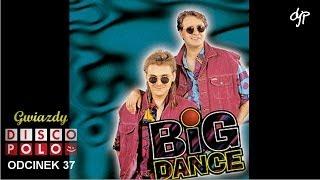 BIG DANCE - Gwiazdy disco polo