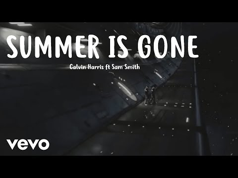 Calvin Harris ft Sam Smith - Summer Is Gone NEW SONG