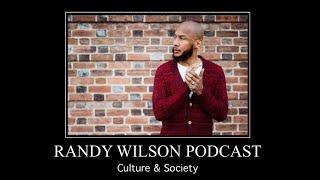 Meet Randy Wilson of the Randy Wilson Podcast