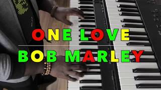 One Love by Bob Marley (Keyboard Cover)