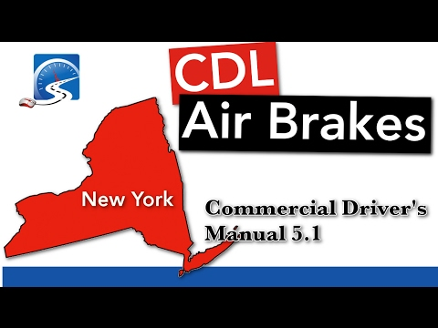 CDL Air Brakes S. 5.1 | New York State
