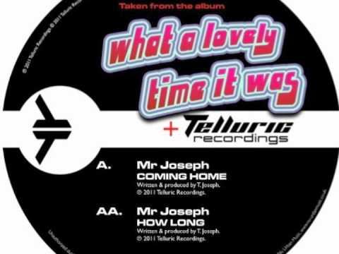 MR JOSEPH - HOW LONG [TELLURIC]
