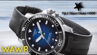 TOP 5 Dive Watches Under $1000 ( Swiss Made )