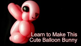 How to Make a Cute Rabbit Balloon