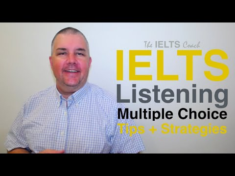 IELTS Listening Multiple Choice Strategy And Tips