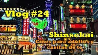 Conociendo el Barrio Rojo de Osaka ー Vlog #24