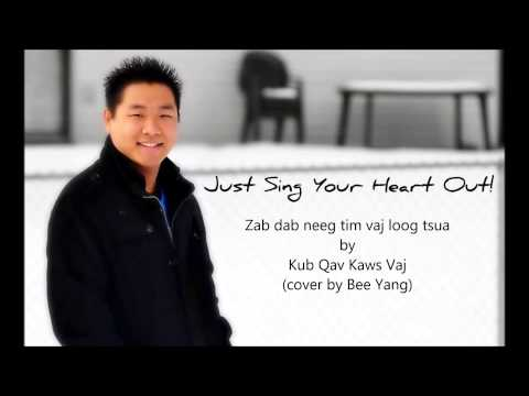 Zaj dab neeg tim Vaj loog tsua - Kub Qav Kaws Vaj (cover by Bee Yang)