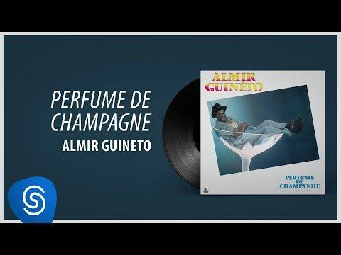 Almir Guineto - Perfume de Champagne (Álbum: Perfume de Champagne)
