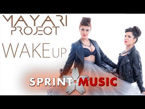 Mayari Project - Wake Up   Official Single