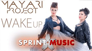 Mayari Project - Wake Up | Official Single