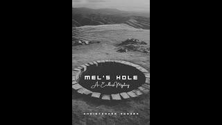 Mel's Hole: Final 2 Calls 2002