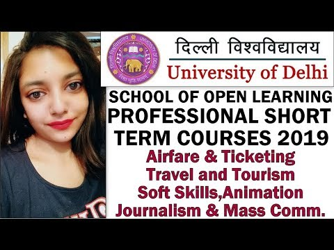 Short Term Courses By School Of Open Learning,University Of Delhi | Professional Courses 2019-2020