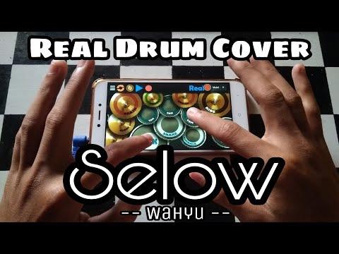 Wahyu - Selow | Real Drum Cover