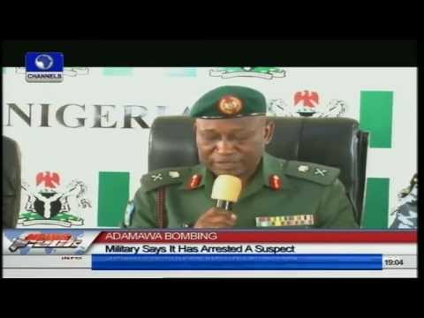 Military Says It Has Arrested A Suspect For Adamawa Bombing