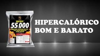 HIPERCALÓRICO BOM E BARATO